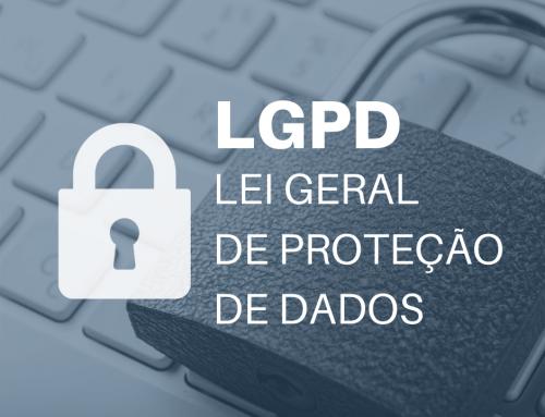 LGPD: Entenda os riscos para a sua empresa
